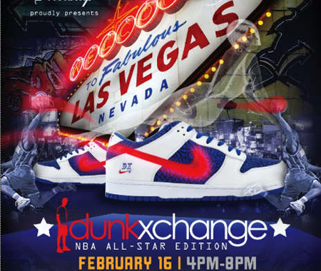 Dunkxchange x Las Vegas February 16th 2007