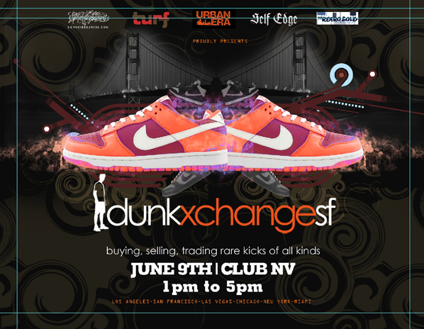 Dunkxchange San Francisco June 9th