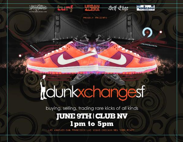 Dunkxchange San Francisco June 9th