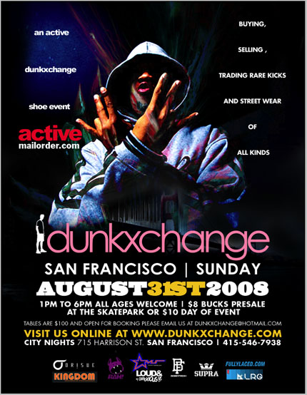 DunkXChange San Francisco August 30-31st!