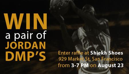 Win the Air Jordan DMP - Shiekh Shoes SF Raffle