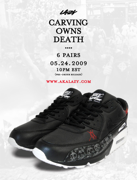 "Lazy ""Carving Owns Death"" Nike Air Max 90"