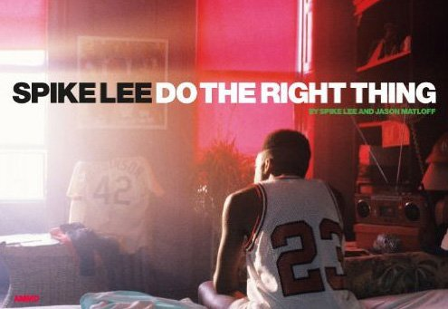 Spike Lee Do the Right Thing Book