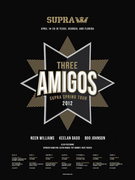 Supra 'Three Amigos' 2012 Spring Tour