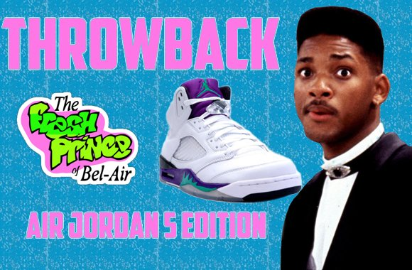 best service 711b9 777e7 Throwback  Fresh Prince of Bel-Air in the Air Jordan 5