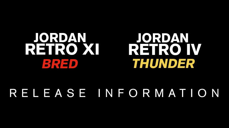 Air Jordan XI (11) 'Playoffs' and Air Jordan IV (4) 'Thunder' Foot Locker Release Info