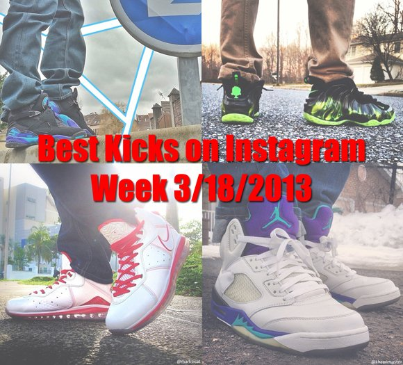 Best Kicks on Instagram Week 3-18-2013