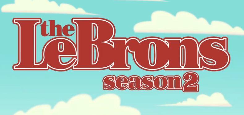 lebron-james-the-lebrons-returns-for-season-2