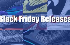 Black Friday Sneaker Releases 2015 Guide