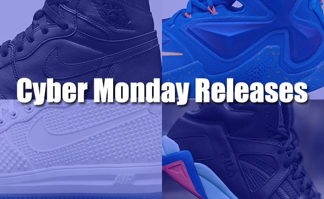 Cyber Monday Sneaker Releases 2015