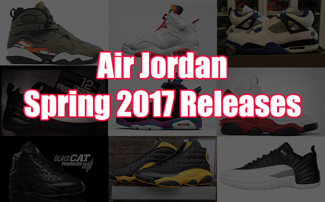 Air Jordan Spring 2017 Releases