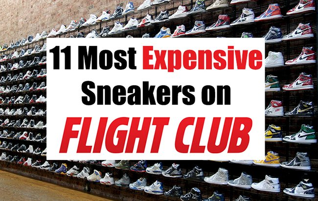 11 Expensive Sneakers Flight Club