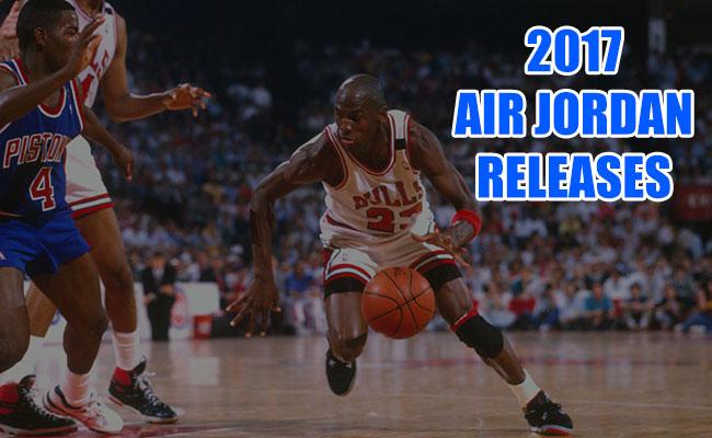 Air Jordan 2017 Releases