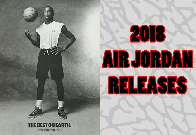Early 2018 Air Jordan Retro Releases
