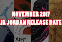 November 2017 Air Jordan Release Dates