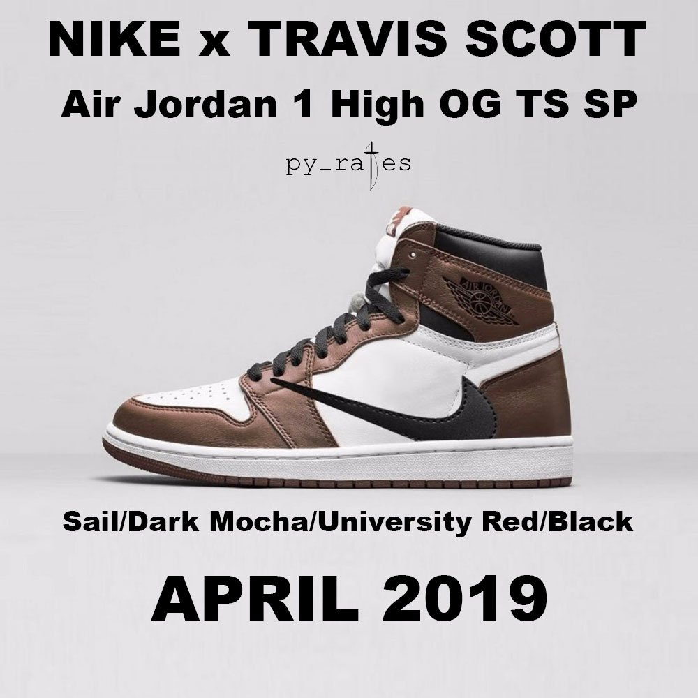 Travis Scott Air Jordan 1 Sail Dark Mocha University Red Black Release Date