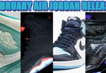 February 2019 Air Jordan Release Dates