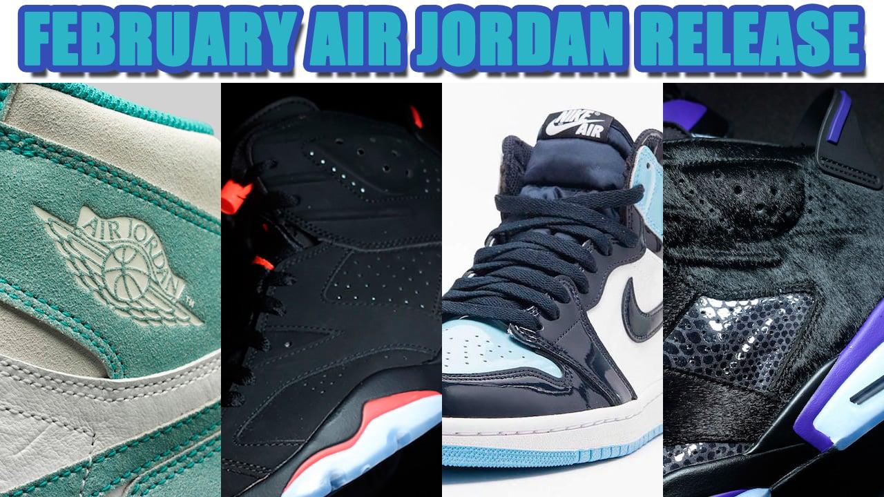 211302ee77f65c February 2019 Air Jordan Release Dates