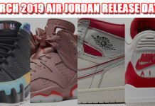 March 2019 Air Jordan Release Dates