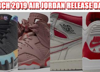 March 2019 Air Jordan Release Dates