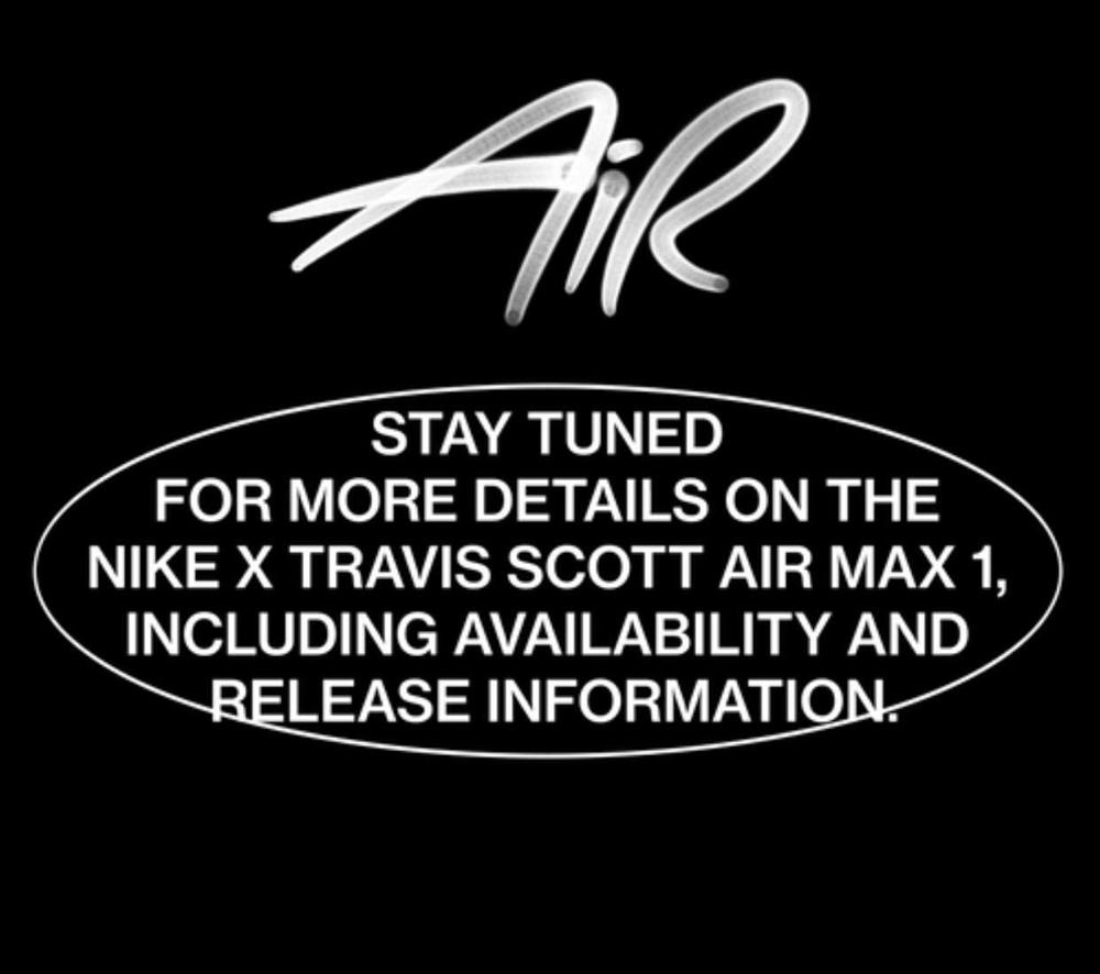 Travis Scott Nike Air Max 1 Cactus Jack Release Date Info